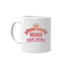Mama pani domu - hrnček