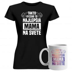 Sadapre mamu -Takto vyzerá tá najlepšia mama na svete - tričko + hrnček s potlačou