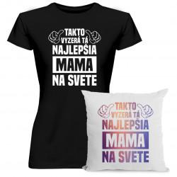 Sadapre mamu - Takto vyzerá tá najlepšia mama na svete - tričko + vankúš s potlačou