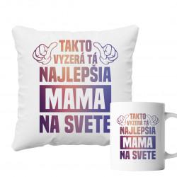 Sadapre mamu -Takto vyzerá tá najlepšia mama na svete - vankúš + hrnček s potlačou