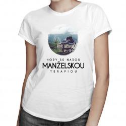 Hory sú našou manželskou terapiou - Dámske tričko s potlačou