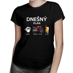 Dnešný plán: káva, motorka, pivo - dámske tričko s potlačou