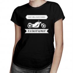 Hlasy v mojej hlave mi hovoria, že je čas ísť sa prejsť - dámske tričko s potlačou