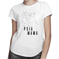 Psia mama - dámske tričko s potlačou