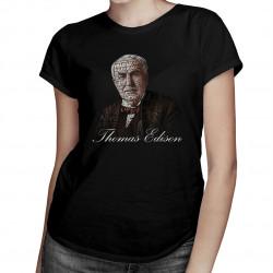 Thomas Edison - dámske tričko s potlačou