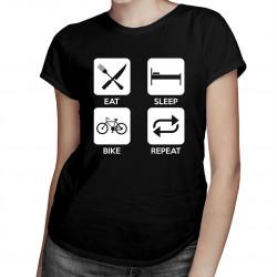 Eat sleep bike repeat-  dámske tričko s potlačou