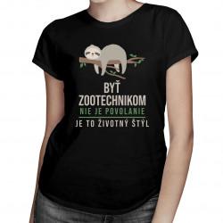 Byť zootechnikom nie je povolanie, je to životný štýl - Dámske tričko s potlačou