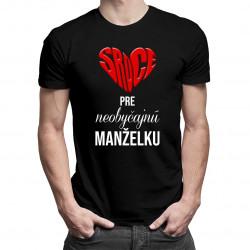 Srdce pre neobyčajnú manželku - pánske tričko s potlačou