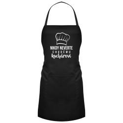 Nikdy neverte chudému kuchárovi - zástera s potlačou