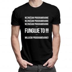 Neznášam programovanie - Pánske tričko s potlačou