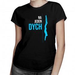 Na jeden dych - freediving - dámske tričko s potlačou