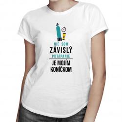 Nie som závislý, potápanie je mojím koníčkom - dámske tričko s potlačou