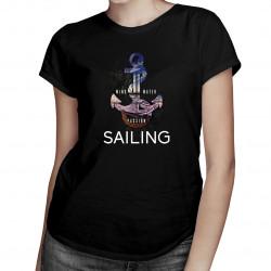 Wind, water, passion, sailing - dámske tričko s potlačou