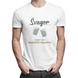 Švagor - dobrý pije, najlepší nalieva - pánske tričko s potlačou