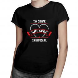 Tak či onak, chlapec sa mi podaril v2 - dámske tričko s potlačou