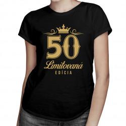 50 rokov - limitovaná edícia - dámske tričko s potlačou