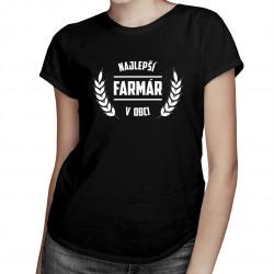 Najlepší farmár v obci - dámske tričko s potlačou