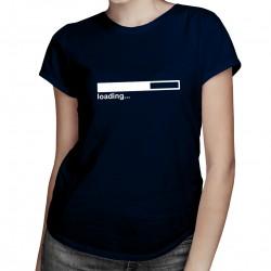 Loading... - dámske tričko s potlačou