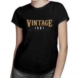 Vintage 1981 - dámske tričko s potlačou